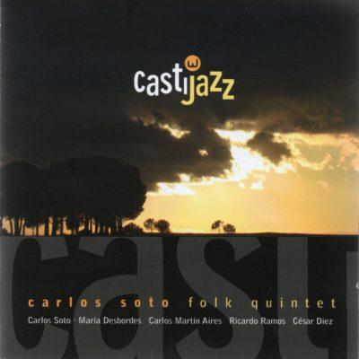 castijazz-carlos-soto-folk-quintet