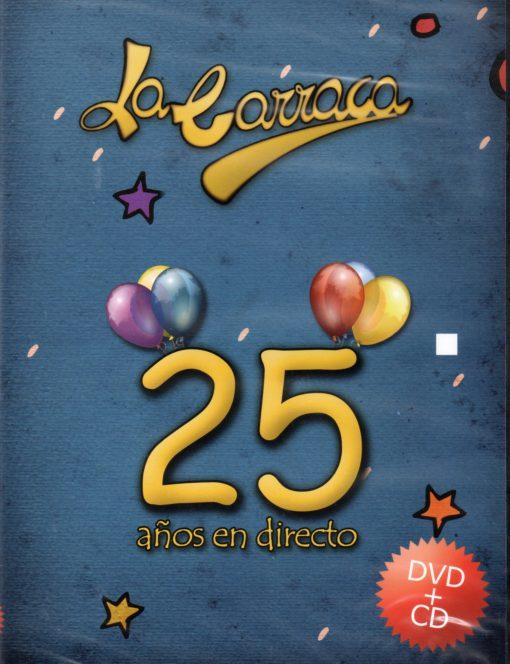 la-carraca-25-anos-en-directo